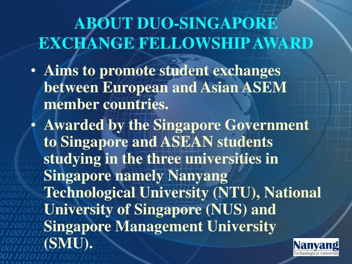 About duo singapore exchange fellowship award