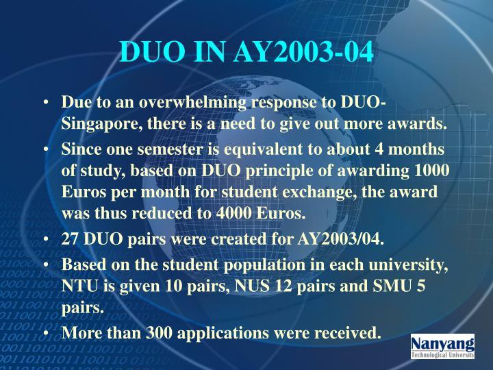 DUO IN AY2003-04