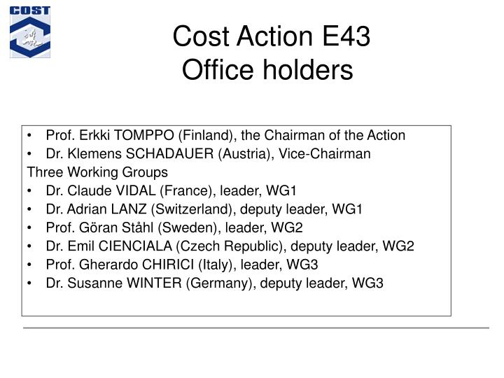 Cost Action E43