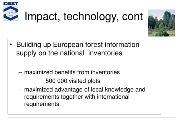 Impact, technology, cont
