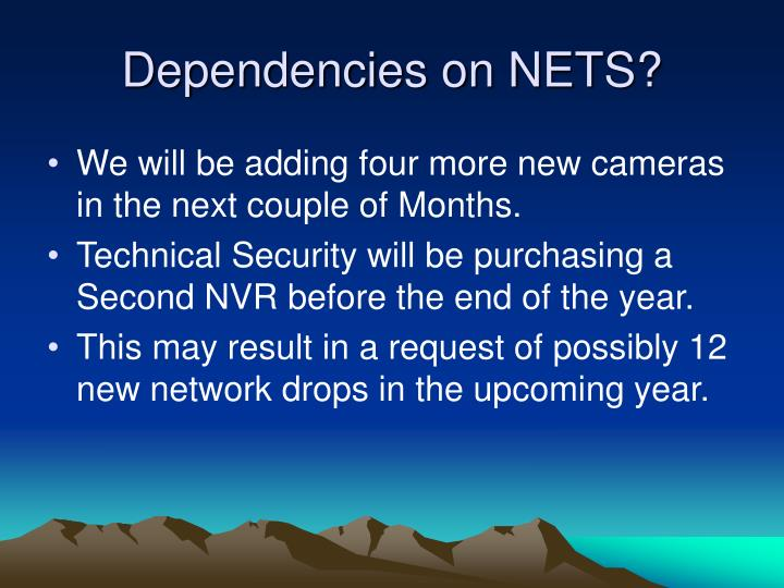 Dependencies on NETS?