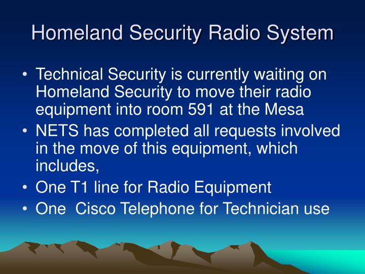 Homeland Security Radio System