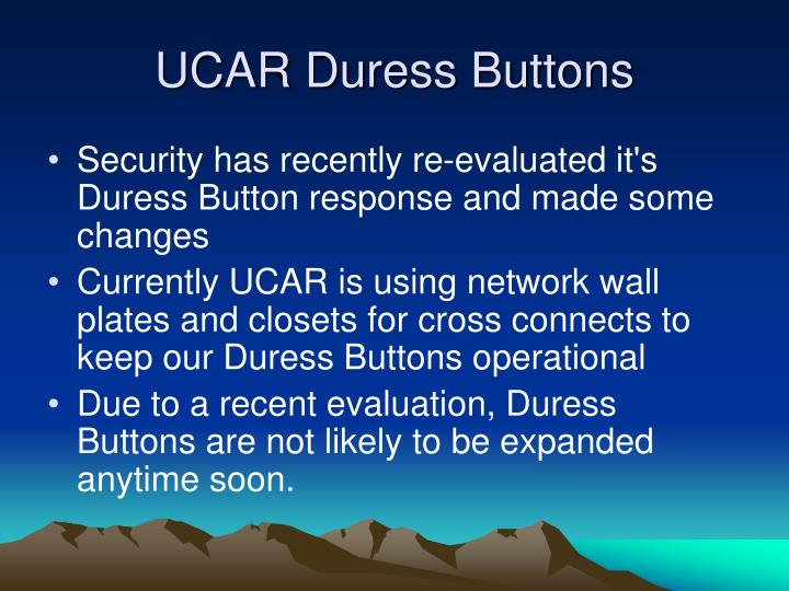 UCAR Duress Buttons