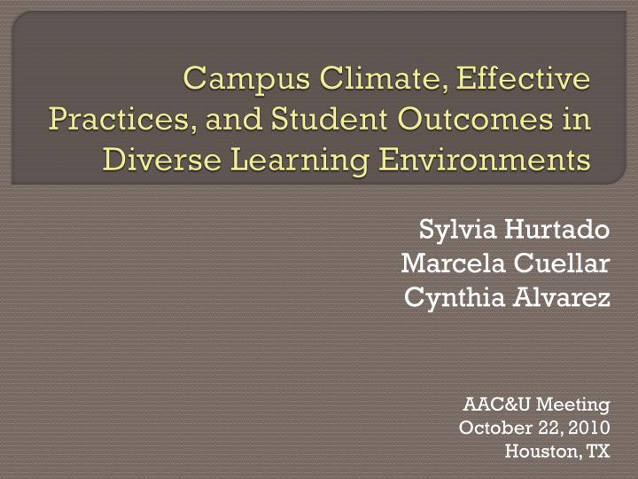 Campus climate effective practices and student outcomes in diverse learning environments
