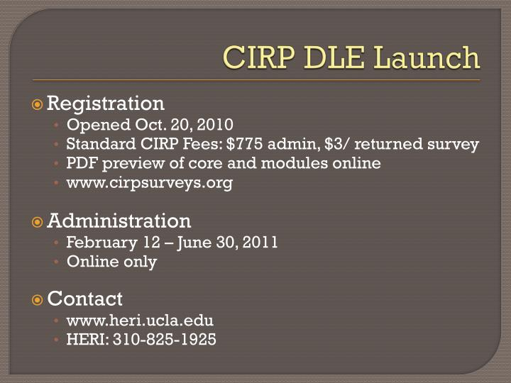 CIRP DLE Launch