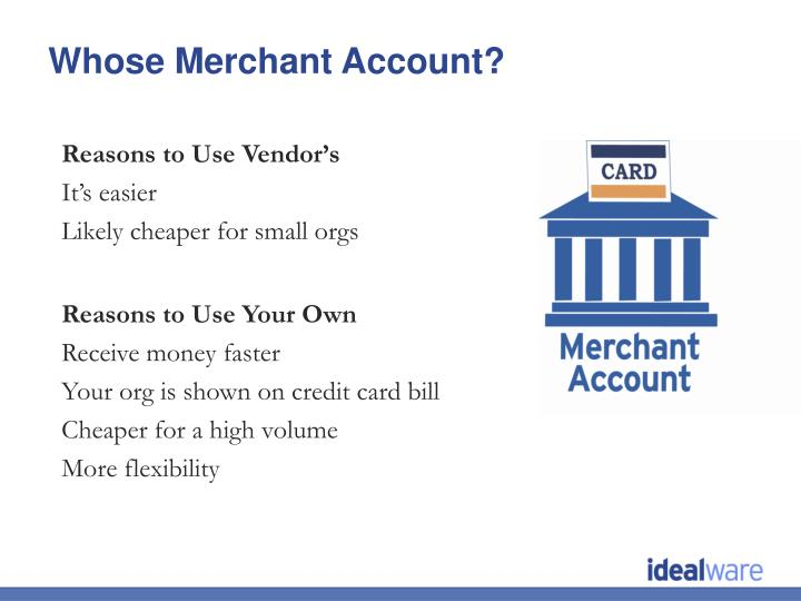 Whose Merchant Account?