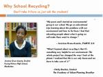 why school recycling don t take it from us just ask the students