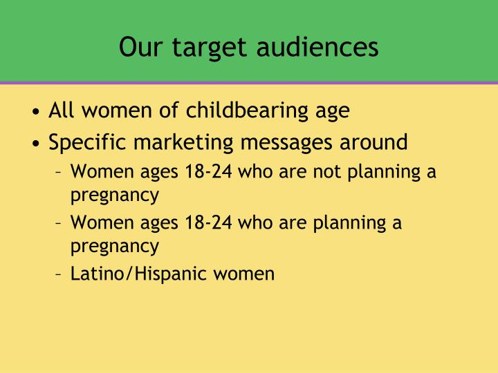 Our target audiences