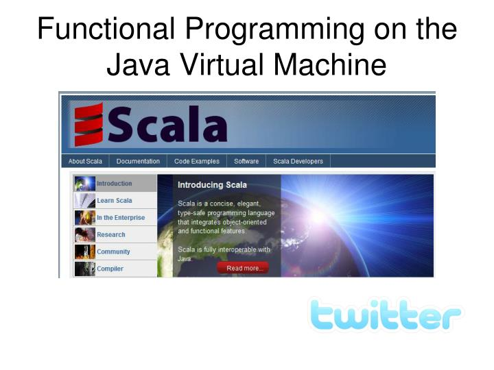 Functional Programming on the Java Virtual Machine