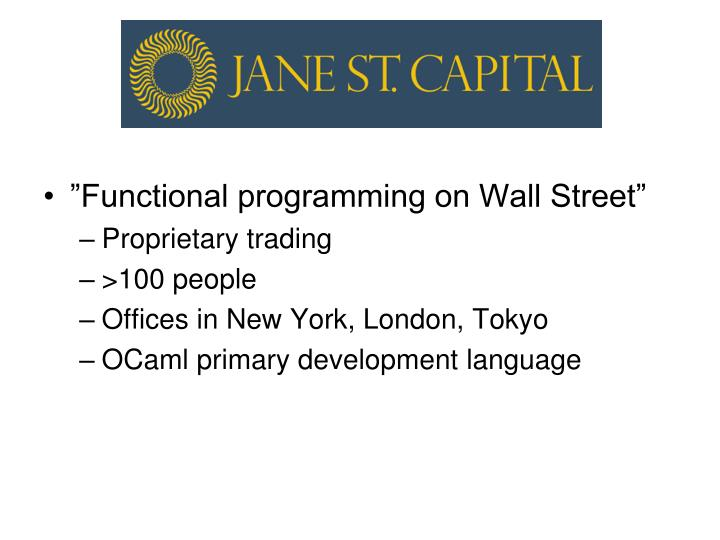 """Functional programming on Wall Street"""