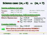 science case m 0 m
