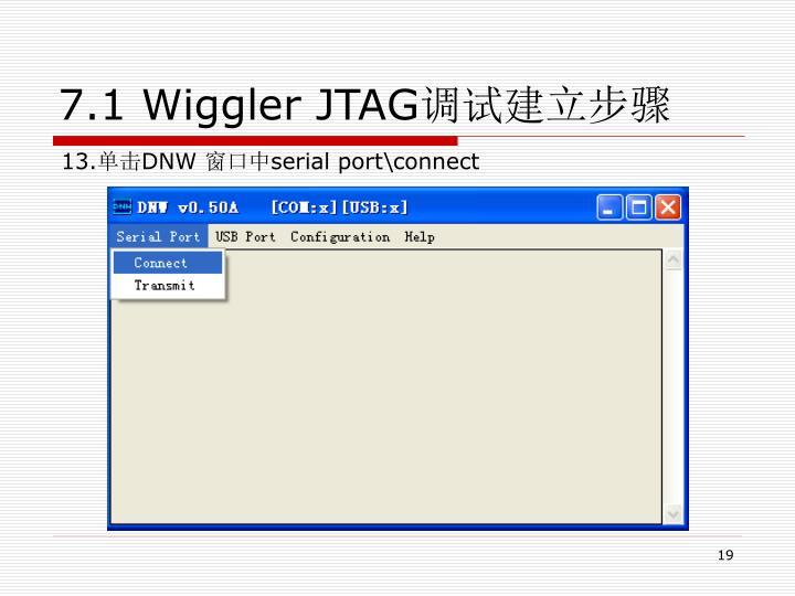 7.1 Wiggler JTAG