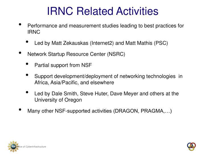 IRNC Related Activities
