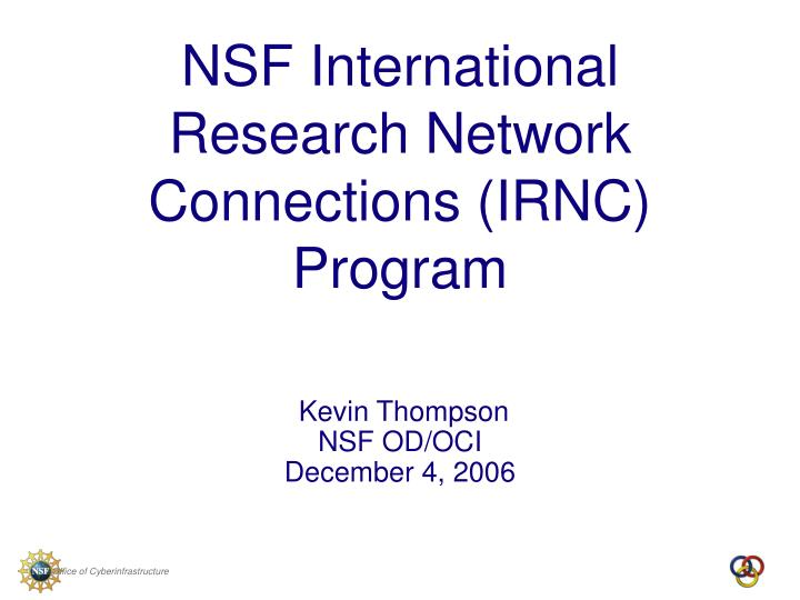 Nsf international research network connections irnc program