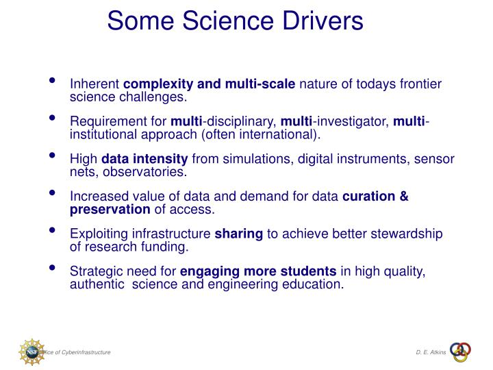 Some Science Drivers