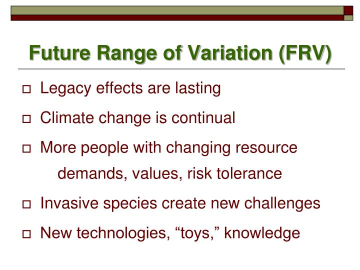 Future Range of Variation (FRV)