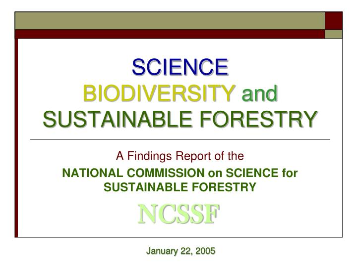 Science biodiversity and sustainable forestry