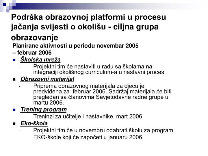 Podrška obrazovnoj platformi u procesu jačanj