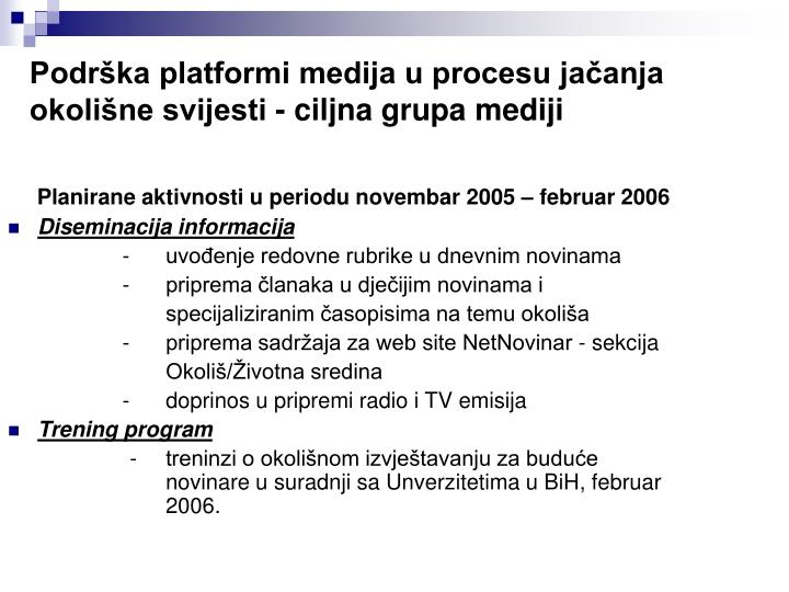Podrška platformi medija u procesu jačanja okolišne svijesti