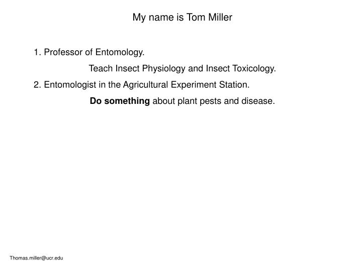My name is Tom Miller