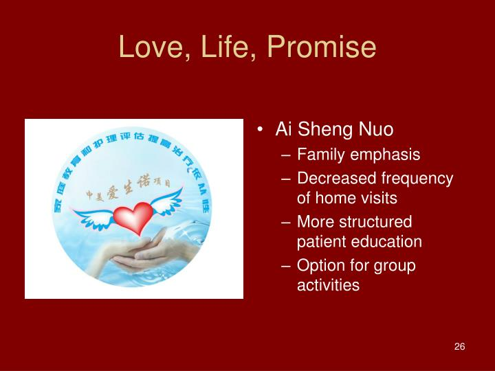 Love, Life, Promise