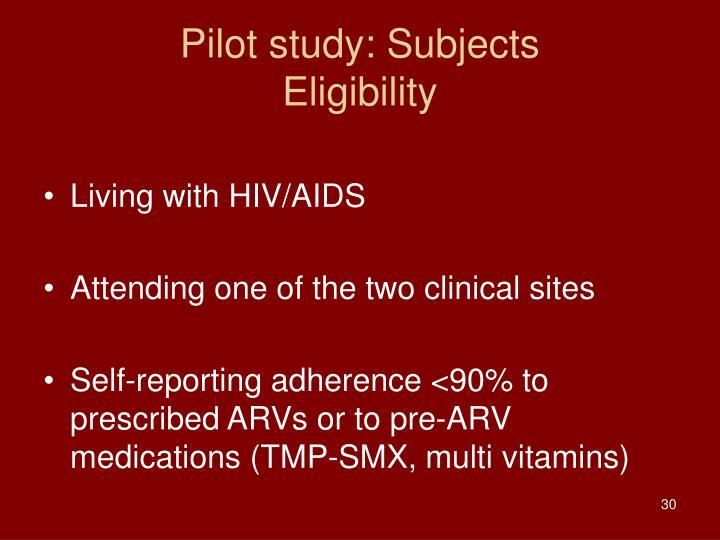 Pilot study: Subjects