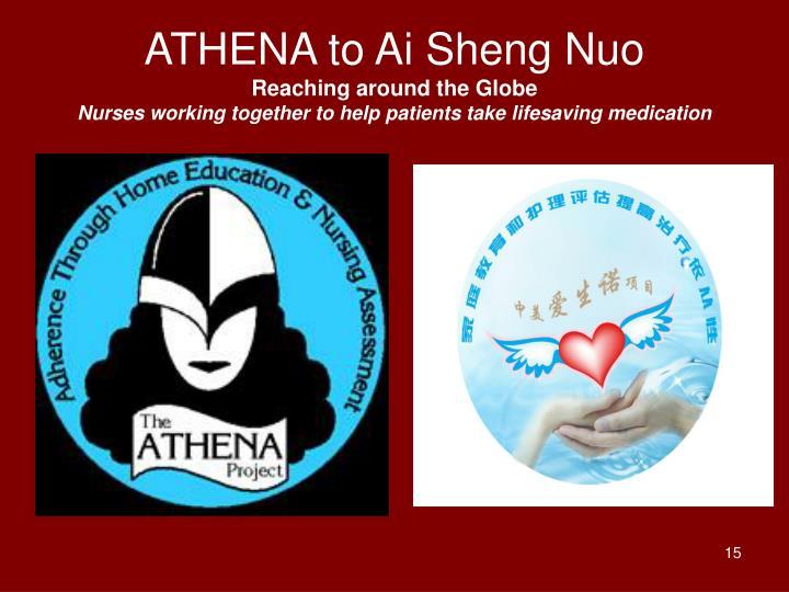 ATHENA to Ai Sheng Nuo