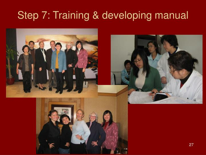 Step 7: Training & developing manual