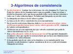 3 algoritmos de consistencia