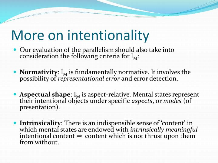 More on intentionality