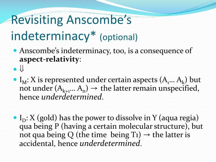 Revisiting Anscombe's indeterminacy*