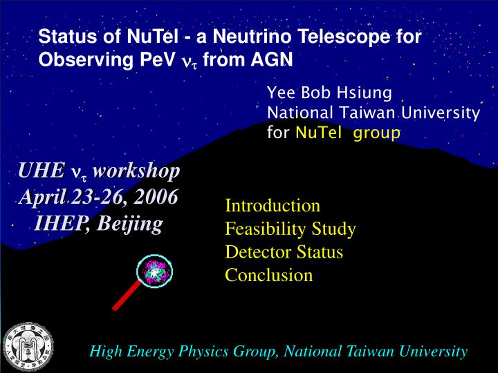 Status of NuTel - a Neutrino Telescope for Observing PeV