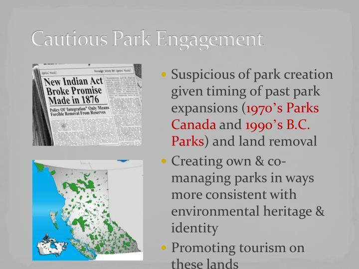 Cautious Park Engagement