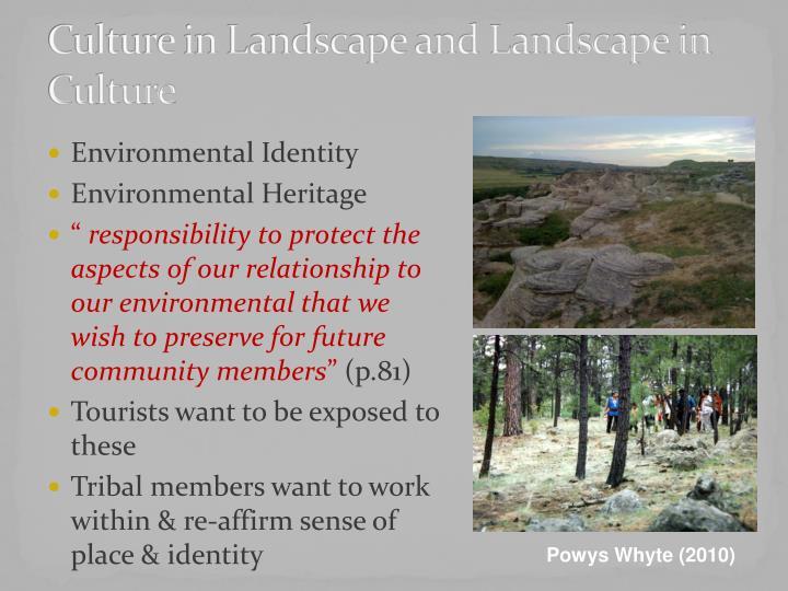 Culture in Landscape and Landscape in Culture