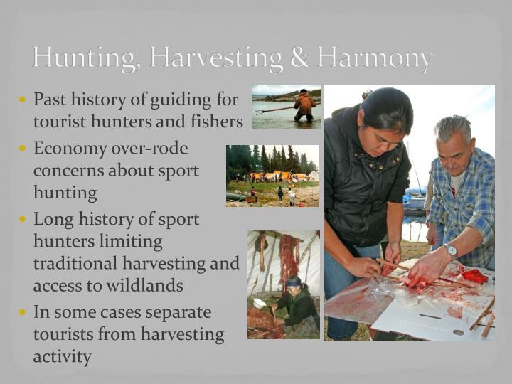 Hunting, Harvesting & Harmony