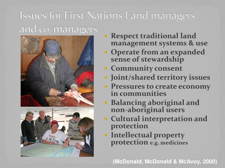 Issues for First Nations Land managers and co-managers