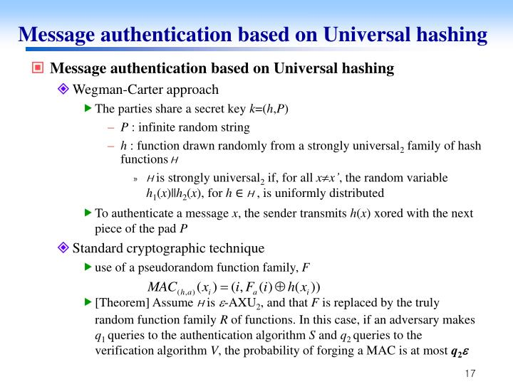 Message authentication based on Universal hashing