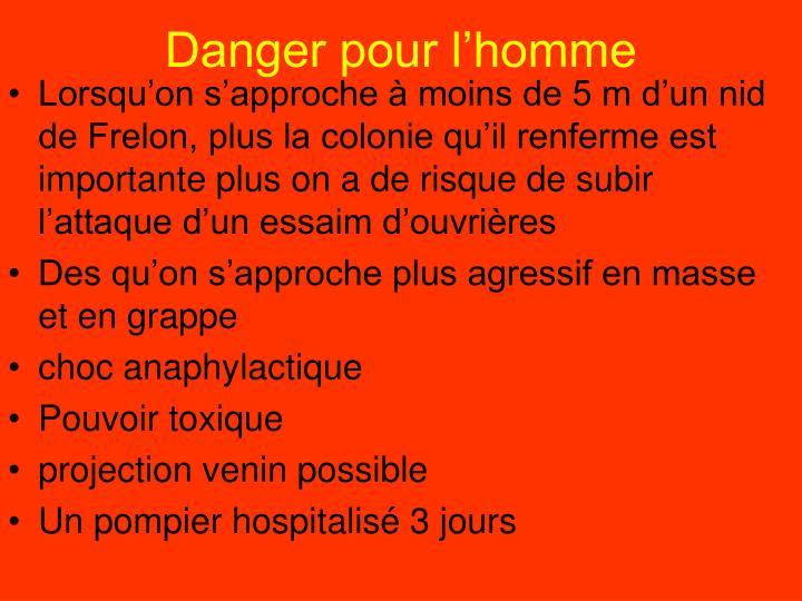 Danger pour l'homme