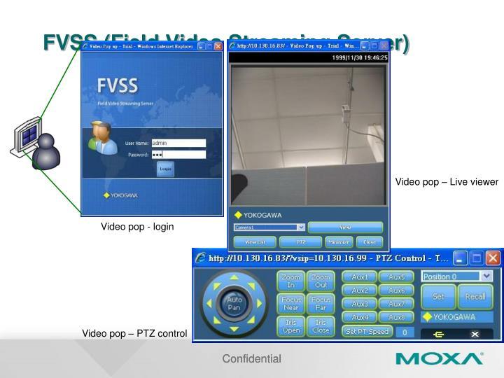 FVSS (Field Video Streaming Server)