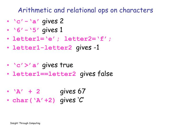 Arithmetic and relational ops on characters