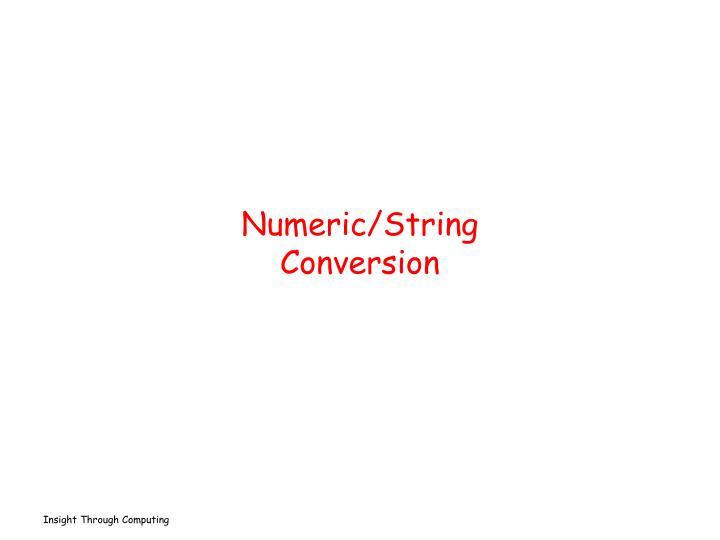 Numeric/String