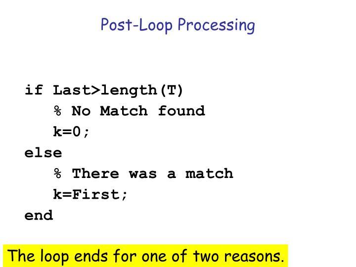Post-Loop Processing