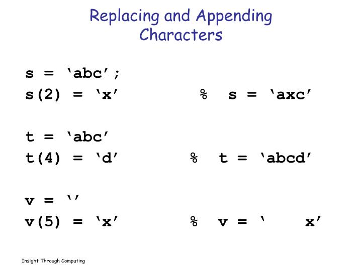 Replacing and Appending