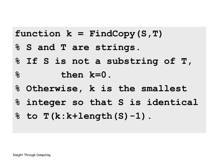 function k = FindCopy(S,T)