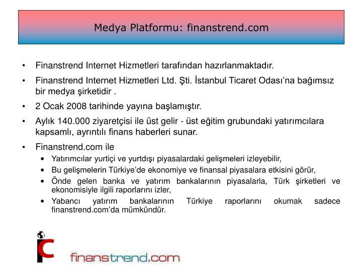 Medya Platformu: finanstrend.com