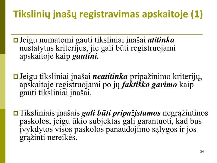 Tikslinių įnašų registravimas apskaitoje (1)