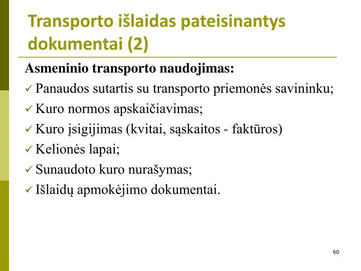 Transporto išlaidas pateisinantys dokumentai (2)