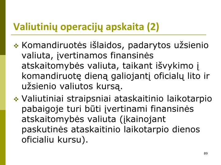 Valiutinių operacijų apskaita (2)