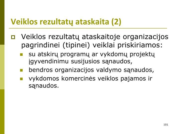 Veiklos rezultatų ataskaita (2)