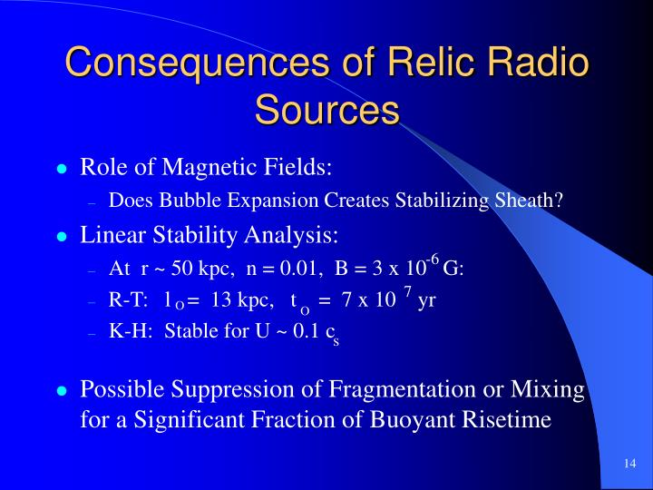 Consequences of Relic Radio Sources